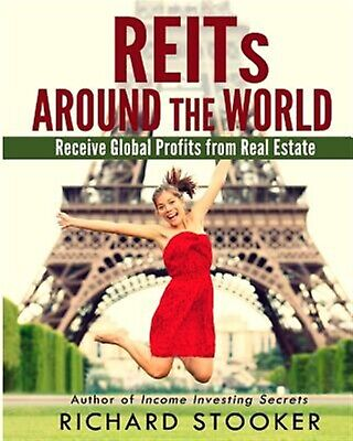 Reits Around World Your Guide Real Estate Investment Trus by Stooker Richard