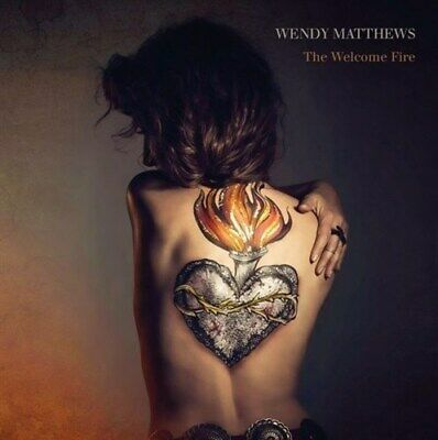 WENDY MATTHEWS The Welcome Fire PERSONALLY SIGNED BY WENDY MATTHEWS CD NEW