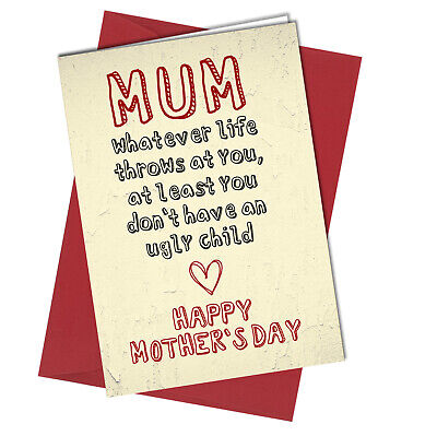 Funny Mother/'s Day Card Father/'s Day Birthday Mum Dad Ugly Children Humour PC379