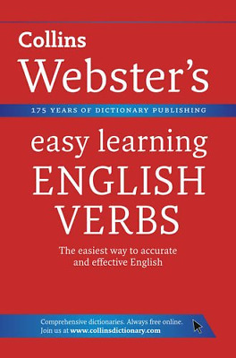 English Verbs (Collins Webster's Easy Learning), Collins Dictionaries, Good Cond