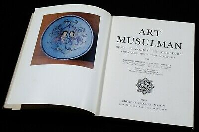 BOOK Islamic Art from World Collections 1956 ceramics textiles painting French