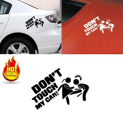 Don't Touch My Car Sticker Vinyl Decal Bumper Window Decor Removable Paster EH N