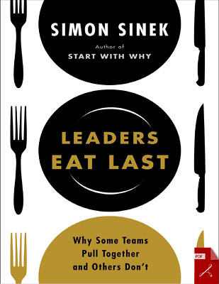 Leaders Eat Last Why Some Teams Pull Together and Others Don't Clear (PDF) EB00K