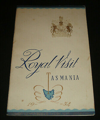 ROYAL VISIT TASMANIA 1954 TOUR SOUVENIR BOOK 46 pages