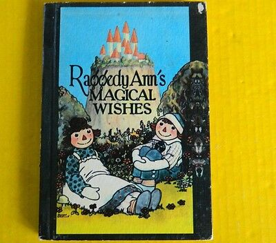 Vintage, Antique Raggedy Ann's Magical Wishes Book, Johnny Gruelle, 1920's