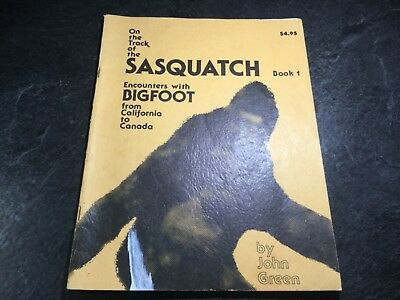 On The Track Of The Sasquatch Book 1: Encounters with Bigfoot 1980 by John Green