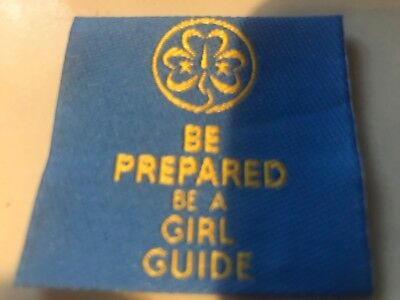Girl Guides / Scouts Be Prepared Be A Girl Guide