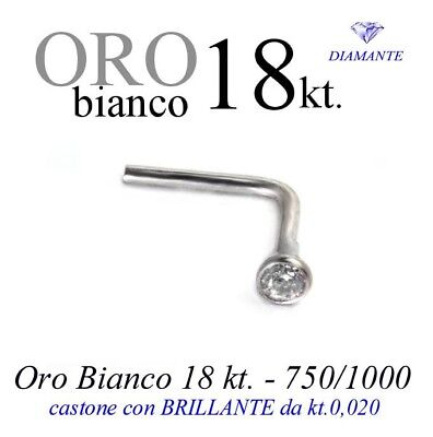 Piercing naso nose in ORO BIANCO 18kt.con DIAMANTE kt.0,020 white GOLD DIAMOND