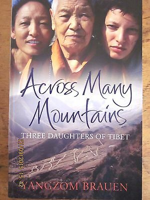 ~Across Many Mountains: Three Daughters of Tibet by Yangzom Brauen - VGC~