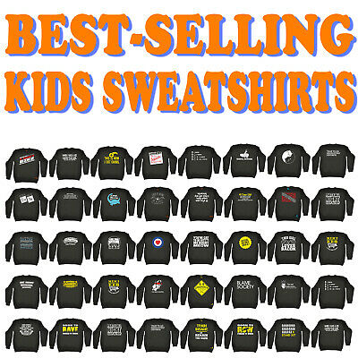 Funny Kids Childrens Sweatshirt Jumper - SUPER VARIOUS DESIGNS BP12