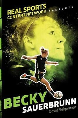 Becky Sauerbrunn by Seigerman, David -Hcover