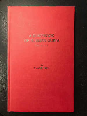 A Guidebook of Russian Coins 1725 to 1972 by Robert P. Harris hard cover UNC