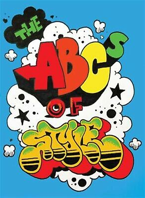 The ABCs of Style: A Graffiti Alphabet by Villorente, David -Hcover
