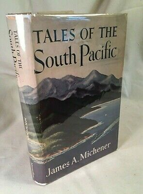 Tales of the South Pacific James Michener ~ First Edition 2nd Print 1947 Orig DJ