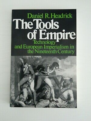 The Tools of Empire Technology & European Imperialism in the 19th C, D. Headrick