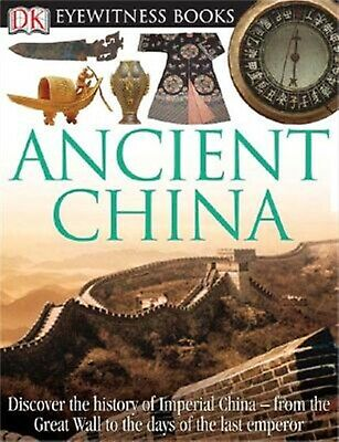 DK Eyewitness Books Ancient China Discover History Imper by Cotterell Arthur