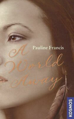 A World Away Francis, Pauline: