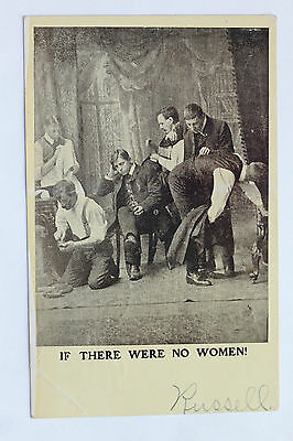 1803 Old postcard IF THERE WERE NO WOMEN! 1907