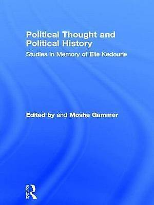 Political Thought and Political History: Studies in Memory of Elie Kedourie: Fes