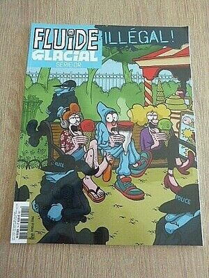 Revue  Fluide Glacial  Serie-Or  N° 74   Mars  2016  /   Illegal !