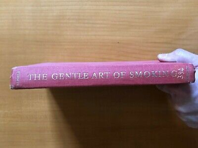 The Gentle Art of Smoking, by Alfred H Dunhill