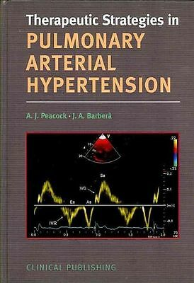 Pulmonary Arterial Hypertension (Therapeutic Strategies in ...), Excellent Books