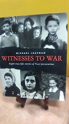 Witnesses to War: Eight true-life stories of Nazi persecution(Fc5-3-B)
