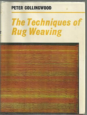 The Techniques of Rug Weaving, Weave, Peter Collingwood 1974