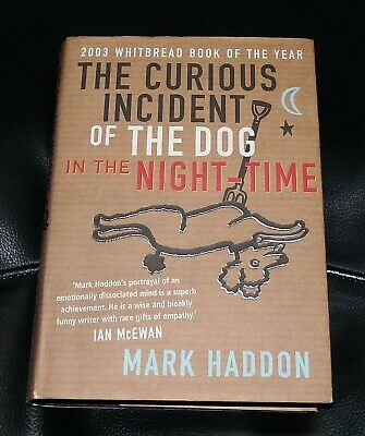 The Curious Incident Of The Dog In The Night Time - Mark Haddon - 1St Ed Signed