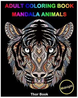 Adult Coloring Books: Mandala Animal Designs Midnight Edition and by Book, Thor