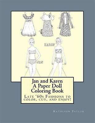 Jan Karen Paper Doll Coloring Book Late 60's Fashions  by Taylor Kathleen M