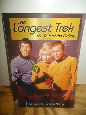 THE LONGEST TREK Grace Lee Whitney SIGNED Paperback AUTOGRAPHED First Edition