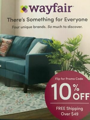 WAYFAIR 10% OFF COUPON  Expires 5/15/19 Valid on First Order Only FAST SHIPPING