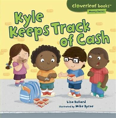 Kyle Keeps Track of Cash by Bullard, Lisa -Paperback