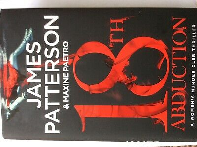 James Patterson 18th Abduction (Women's Murder Club) Hardback March 2019
