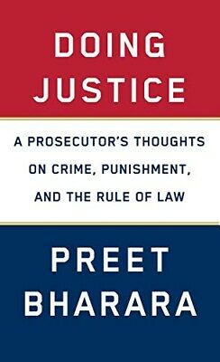 Doing Justice: A Prosecutor's Thoughts on Crime, Punishment, and the Rule - PDF