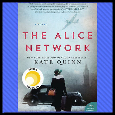 The Alice Network A Novel by Kate Quinn P.DF