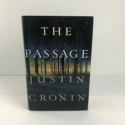 The Passage Trilogy: The Passage Bk. 1 by Justin Cronin (2010, Hardcover )