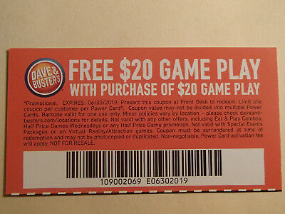 7 Dave and Busters $20 gameplay with same purchase powercard Expires 06/30/2019