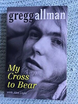 BOOK - MY CROSS TO BEAR by Gregg Allman Hard Back 1st printing SIGNED