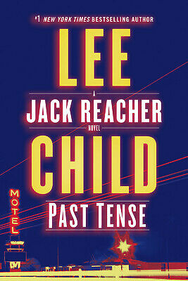 Past Tense A Jack Reacher Novel (Hardcover) by Lee Child - Free Shipping
