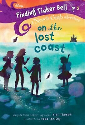 Finding Tinker Bell #3 On Lost Coast (Disney Never Girl by Thorpe Kiki