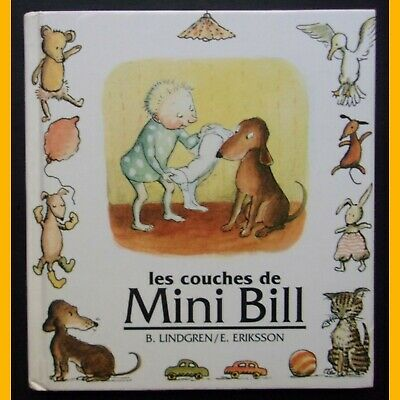 LES COUCHES DE MINI BILL B. Lindgren E. Eriksson 1995