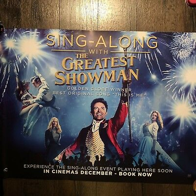 The Greatest Showman Original Quad Cinema Poster Sing A Long