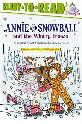 Annie and Snowball and the Wintry Freeze by Rylant, Cynthia -Paperback