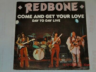 Redbone. Come And Get My Love. Epic Epcs 1944 (Great Track).