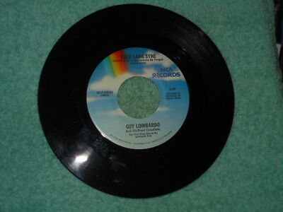 Guy Lombardo Auld Lang Syne NM/Hot Time In The Old Town Tonight NM 1973 Pop 45