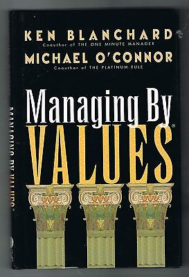 Managing by Values Ken Blanchard,Michael O'connor