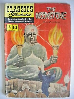 CLASSICS ILLUSTRATED #102 THE MOONSTONE - William Wilkie Collins