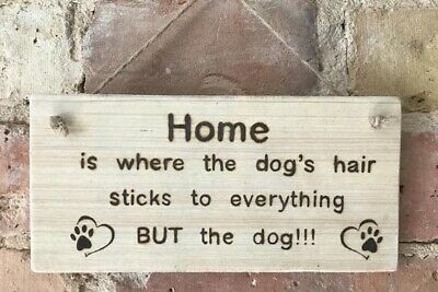 ** Handmade Dog Sign Plaque In A Natural Finish **